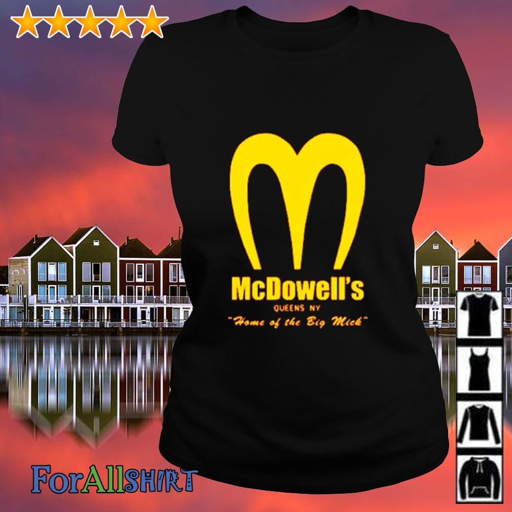 Mcdowell's home of the big mick s ladies tee
