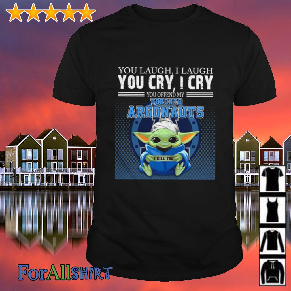 This image has an empty alt attribute; its file name is baby-yoda-laugh-laugh-cry-cry-offend-toronto-argonauts-shirt.jpg