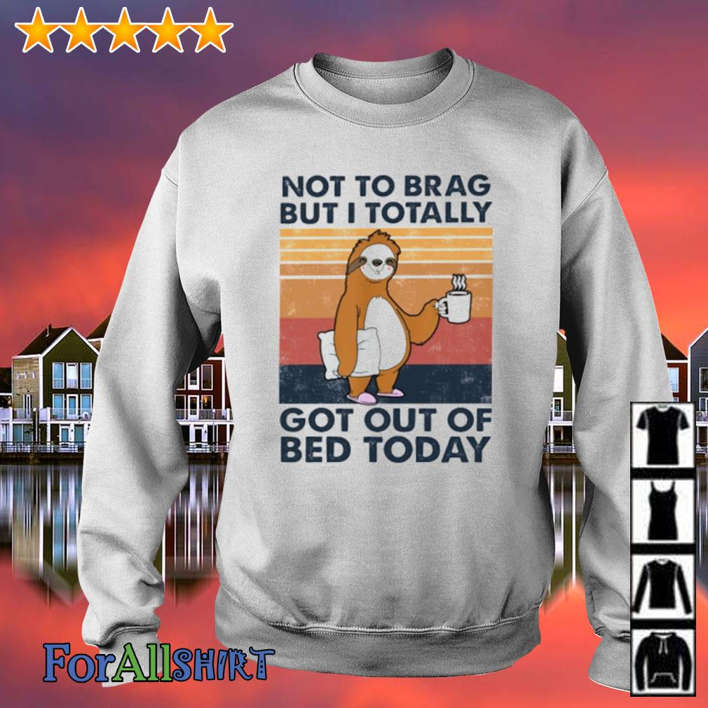Sloth Not to brag but I totally got out of bed today vintage s sweater